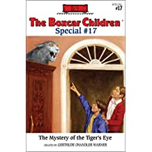 The Mystery of the Tiger's Eye (The Boxcar Children Special series Book 17) (English Edition)