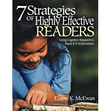 Seven Strategies of Highly Effective Readers: Using Cognitive Research to Boost K-8 Achievement (English Edition)