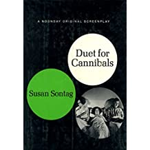 Duet for Cannibals: A Screenplay (English Edition)