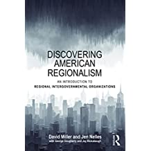 Discovering American Regionalism: An Introduction to Regional Intergovernmental Organizations (English Edition)