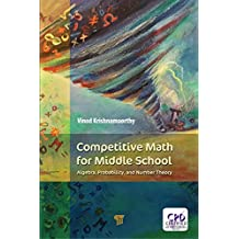 Competitive Math for Middle School: Algebra, Probability, and Number Theory (English Edition)