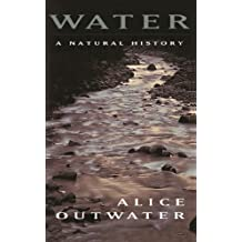Water: A Natural History (English Edition)