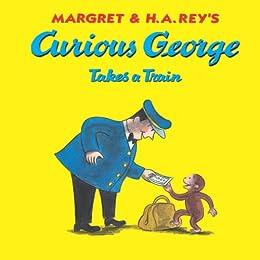 """Curious George Takes a Train (English Edition)"",作者:[Rey, H. A., Rey, Margret]"