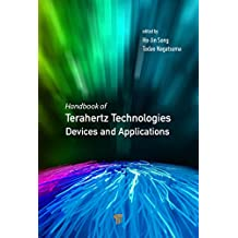 Handbook of Terahertz Technologies: Devices and Applications (English Edition)