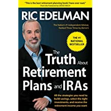 The Truth About Retirement Plans and IRAs (English Edition)