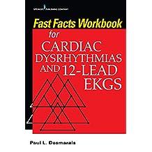 Fast Facts Workbook for Cardiac Dysrhythmias and 12-Lead EKGs (English Edition)
