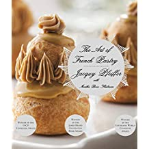 The Art of French Pastry: A Cookbook (English Edition)