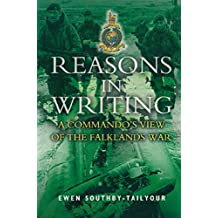 Reasons in Writing: A Commando's View of the Falklands War (English Edition)