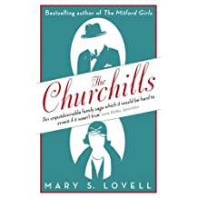 The Churchills: A Family at the Heart of History - from the Duke of Marlborough to Winston Churchill (English Edition)