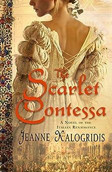 """The Scarlet Contessa (English Edition)"",作者:[Kalogridis, Jeanne]"