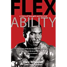 Flex Ability: A Story of Strength and Survival (English Edition)