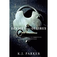 Devices and Desires (Engineer Trilogy Book 1) (English Edition)