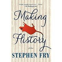 Making History: A Novel (English Edition)