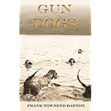 Gun Dogs (English Edition)