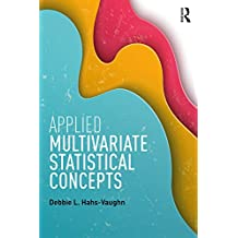 Applied Multivariate Statistical Concepts (English Edition)