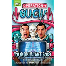 Your Brilliant Body: Book 1 (Operation Ouch) (English Edition)