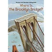 Where Is the Brooklyn Bridge? (Where Is?) (English Edition)