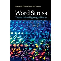 Word Stress: Theoretical and Typological Issues
