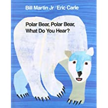 Polar Bear, Polar Bear, What Do You Hear? (Brown Bear and Friends) (English Edition)