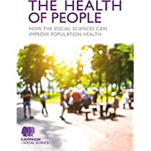 The Health of People: How the social sciences can improve population health (English Edition)