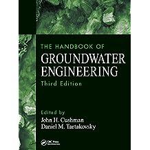 The Handbook of Groundwater Engineering (English Edition)