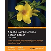 Apache Solr Enterprise Search Server - Third Edition (English Edition)