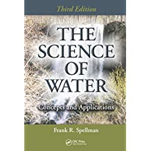 The Science of Water: Concepts and Applications, Third Edition (English Edition)