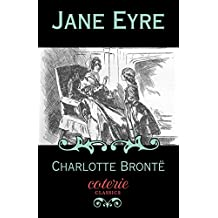 Jane Eyre (Coterie Classics) (English Edition)