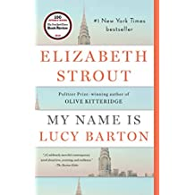 My Name Is Lucy Barton: A Novel (English Edition)