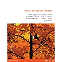 Water Supply and Pollution Control: Pearson New International Edition (English Edition)