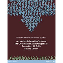 Accounting Information Systems: Pearson New International Edition: The Crossroads of Accounting and IT (English Edition)