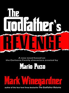 The Godfather's Revenge (The Godfather Returns Book 2) (English Edition)