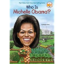 Who Is Michelle Obama? (Who Was?) (English Edition)
