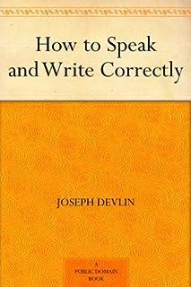 How to Speak and Write Correctly (免费公版书) (English Edition)