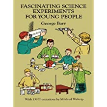 Fascinating Science Experiments for Young People (Dover Children's Science Books) (English Edition)