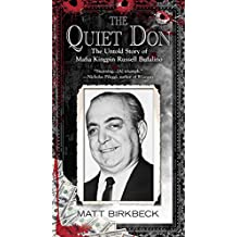 The Quiet Don: The Untold Story of Mafia Kingpin Russell Bufalino (English Edition)