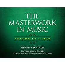 The Masterwork in Music: Volume III, 1930 (Dover Books on Music and Music History) (English Edition)