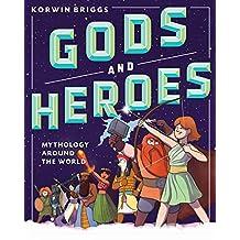 Gods and Heroes: Mythology Around the World (English Edition)