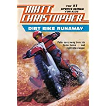 Dirt Bike Runaway (English Edition)