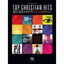Top Christian Hits 2013-2014 Songbook (English Edition)