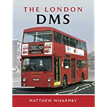 The London DMS (English Edition)