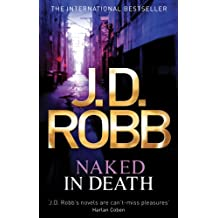 Naked In Death: 1 (English Edition)