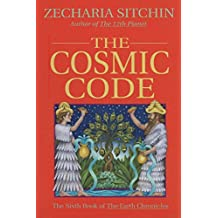 The Cosmic Code (Book VI) (Earth Chronicles 6) (English Edition)