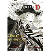 Vampire Hunter D Volume 18: Fortress of the Elder God (English Edition)