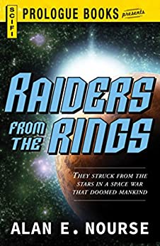 """Raiders From The Rings (Prologue Books) (English Edition)"",作者:[Nourse, Alan E]"