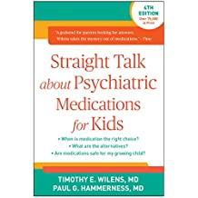 Straight Talk about Psychiatric Medications for Kids, Fourth Edition (English Edition)