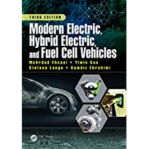 Modern Electric, Hybrid Electric, and Fuel Cell Vehicles (English Edition)