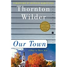 Our Town: A Play in Three Acts (Perennial Classics) (English Edition)