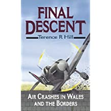Final Descent: Air Crashes in Wales and the Borders (Dark peak aircraft)