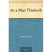 As a Man Thinketh (免费公版书) (English Edition)